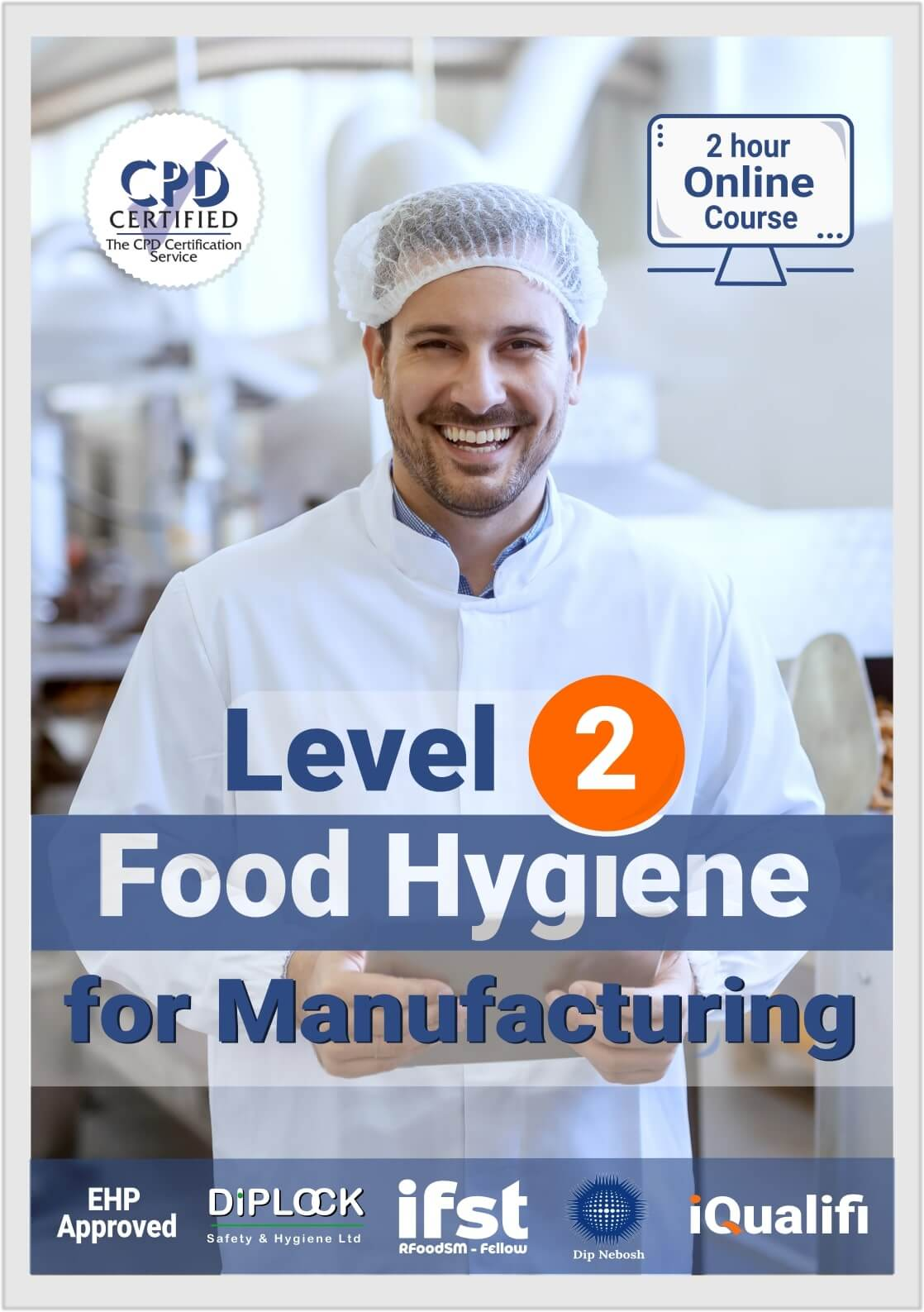 Level 2 Food Hygiene for Manufacturing
