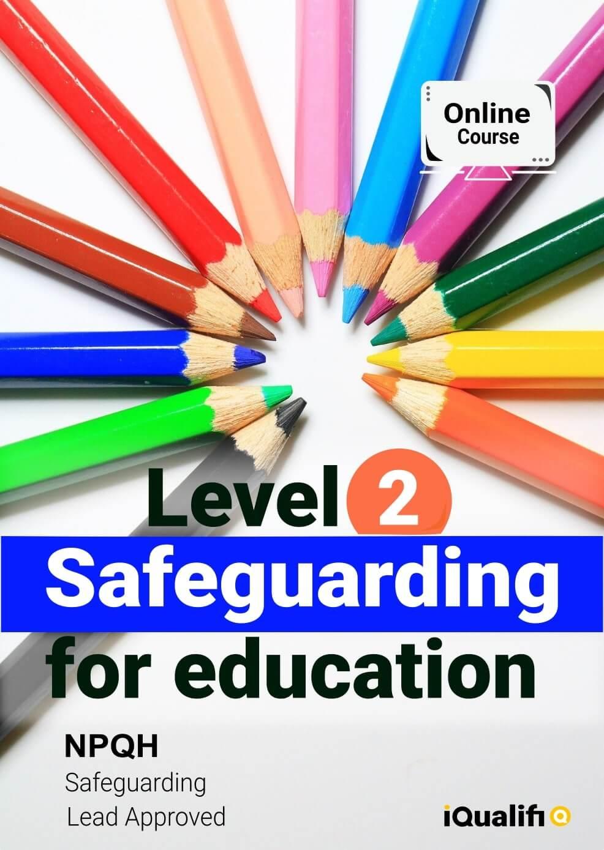 Level 2 Safeguarding for Education